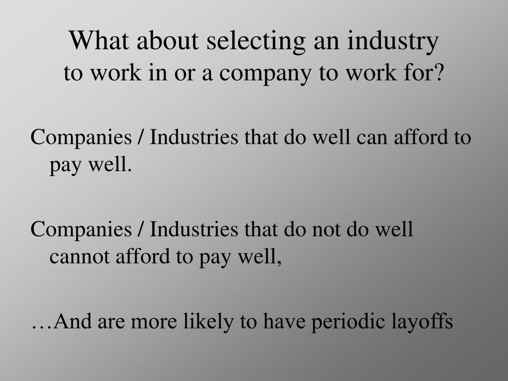What about selecting an industry