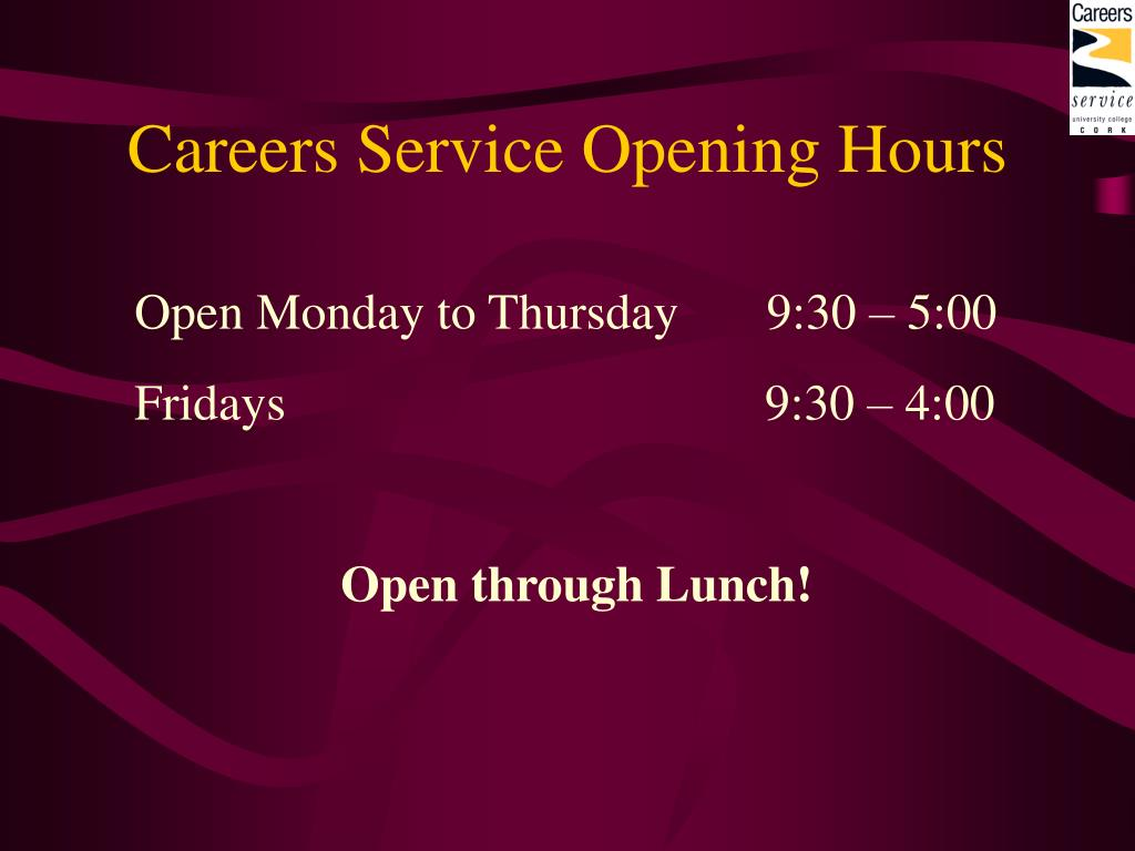 Careers Service Opening Hours
