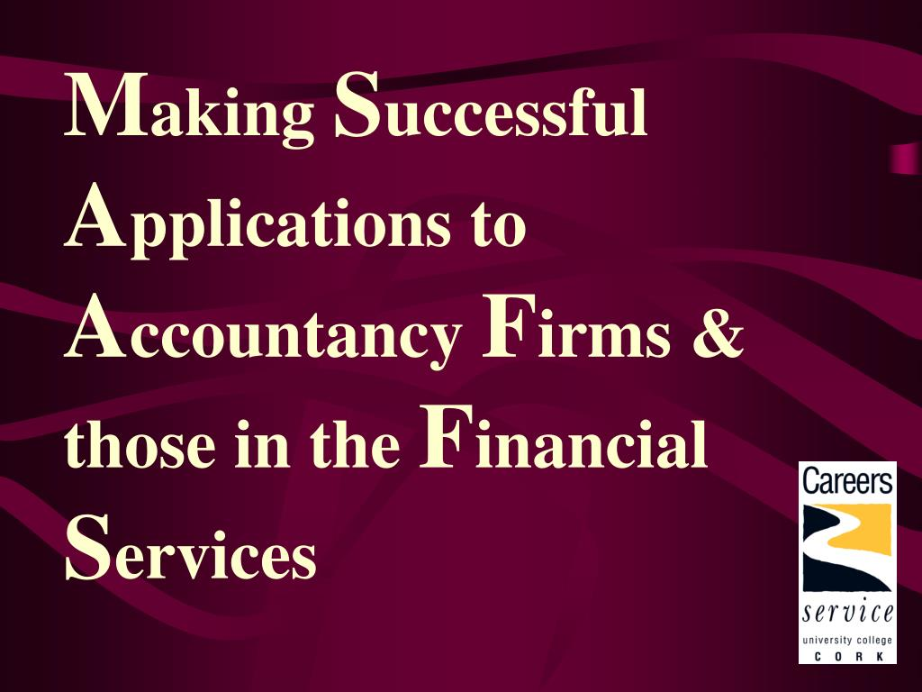 m aking s uccessful a pplications to a ccountancy f irms those in the f inancial s ervices l.