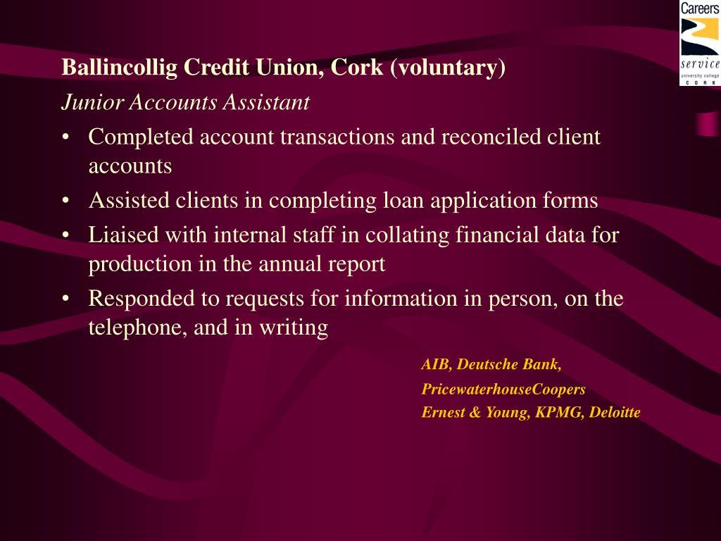 Ballincollig Credit Union, Cork (voluntary)