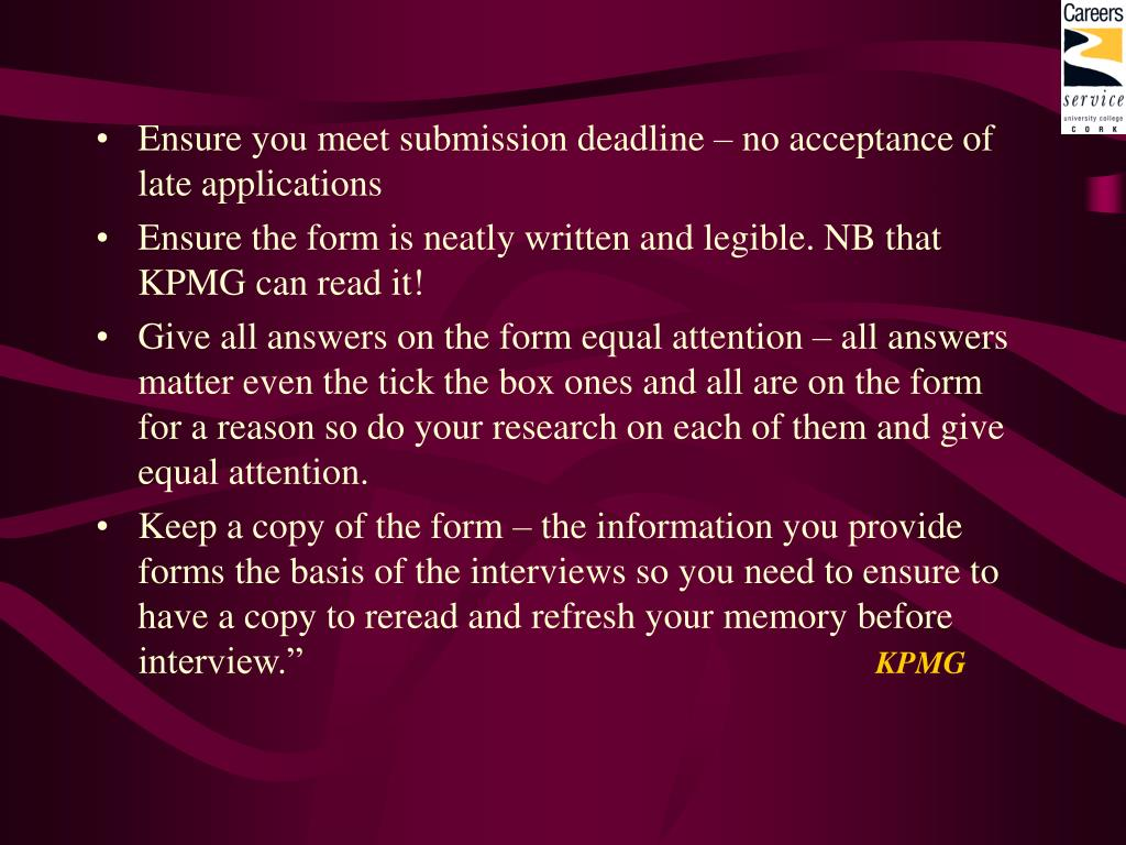 Ensure you meet submission deadline – no acceptance of late applications