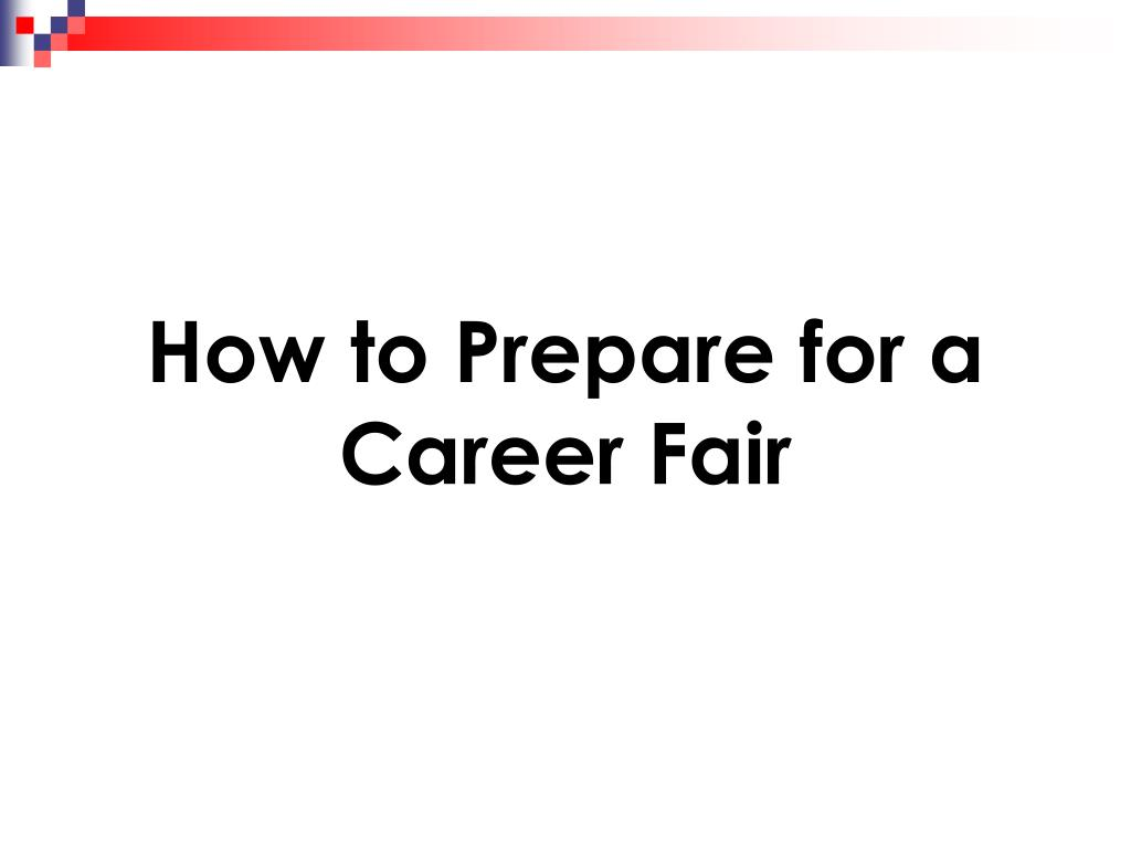 how to prepare for a career fair l.