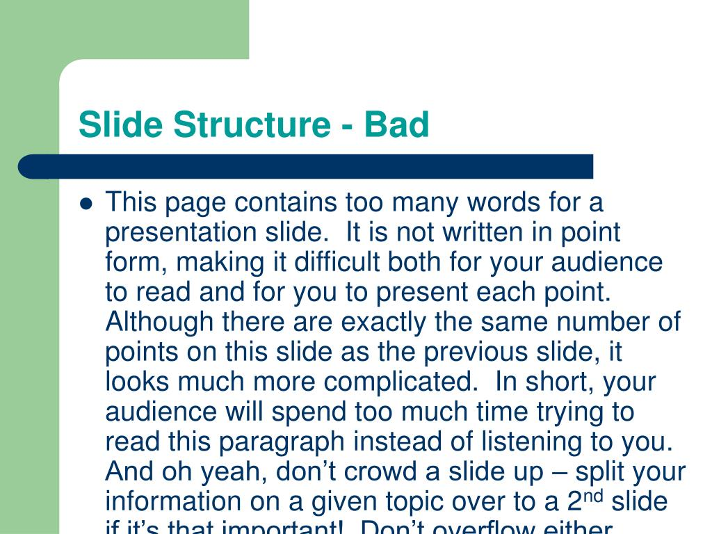 Slide Structure - Bad
