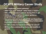 ocate military career study