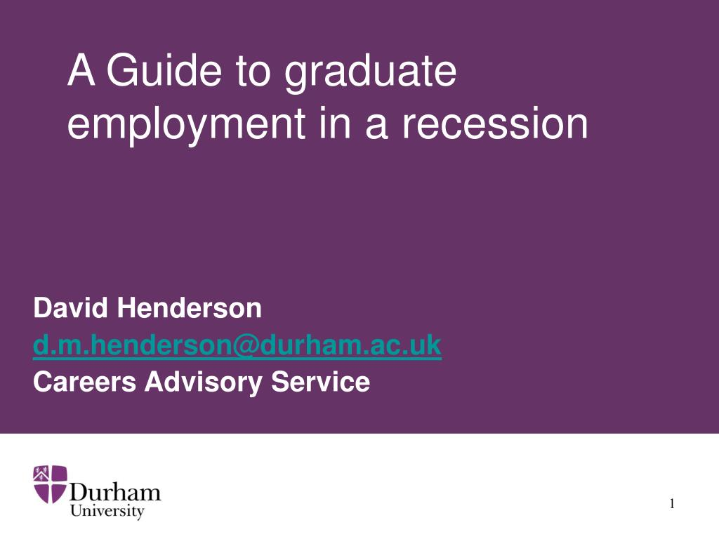 a guide to graduate employment in a recession l.