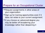 prepare for an occupational cluster20