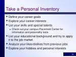 take a personal inventory