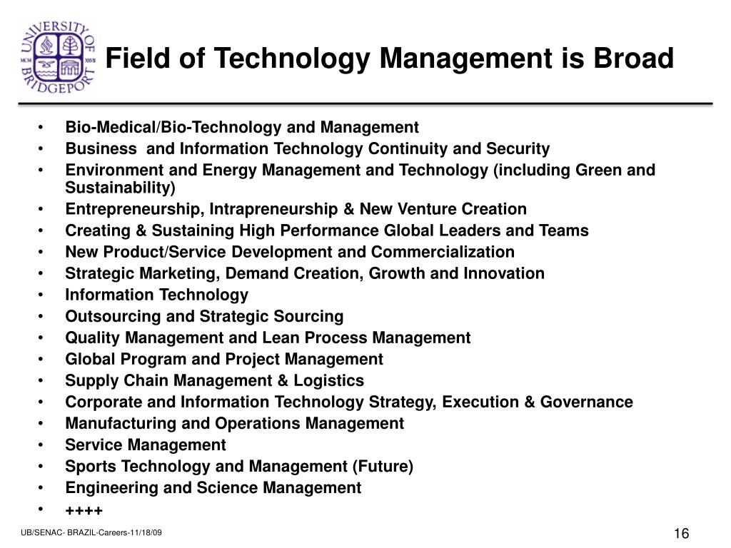 Field of Technology Management is Broad