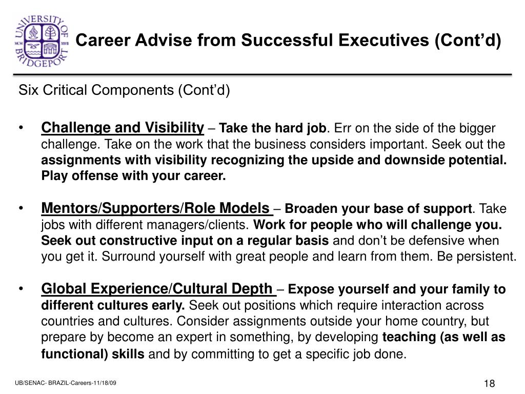 Career Advise from Successful Executives (Cont'd)