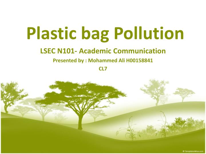 ppt - plastic bag pollution powerpoint presentation - id:621592, Powerpoint Plastic Bag Presentation Template, Presentation templates