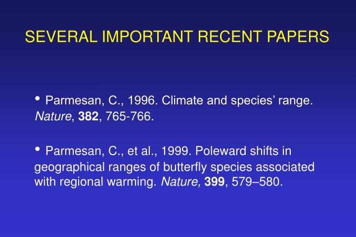 SEVERAL IMPORTANT RECENT PAPERS