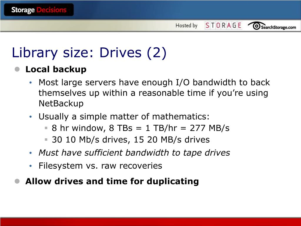 Library size: Drives (2)