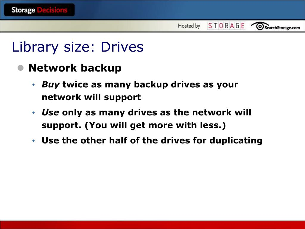 Library size: Drives