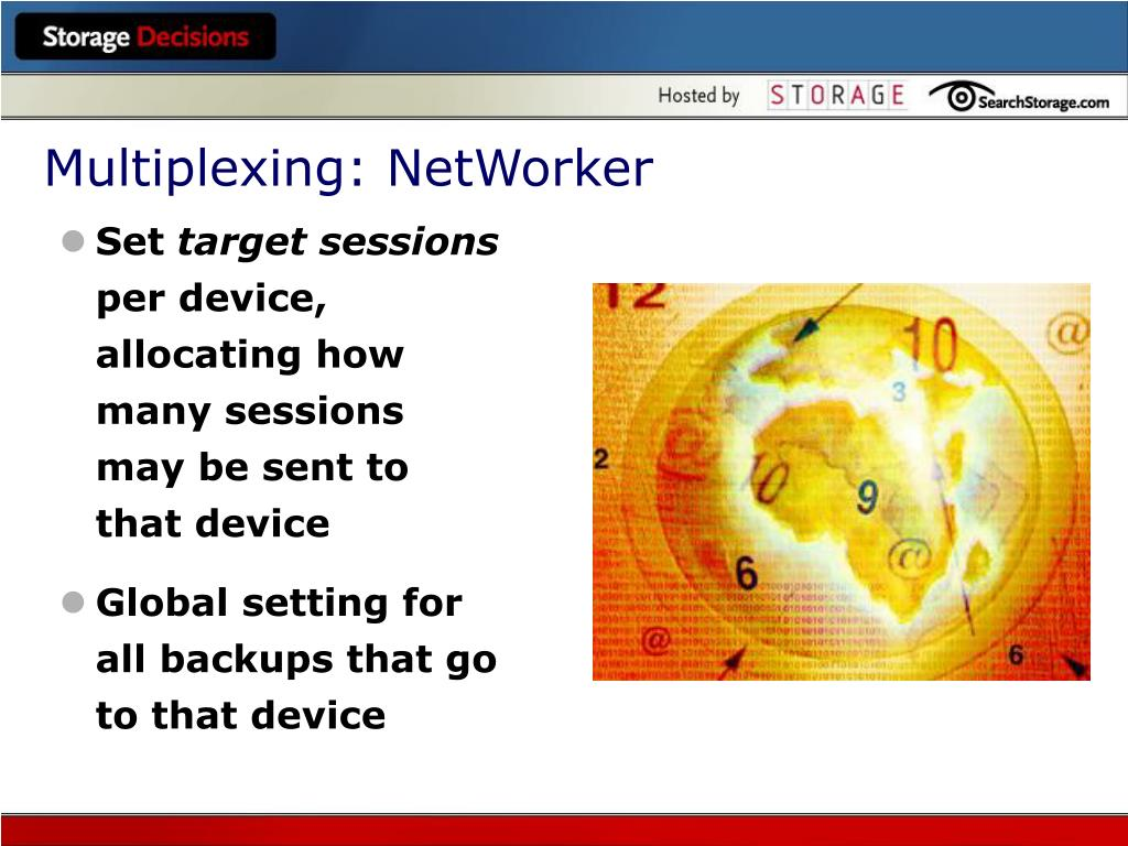 Multiplexing: NetWorker