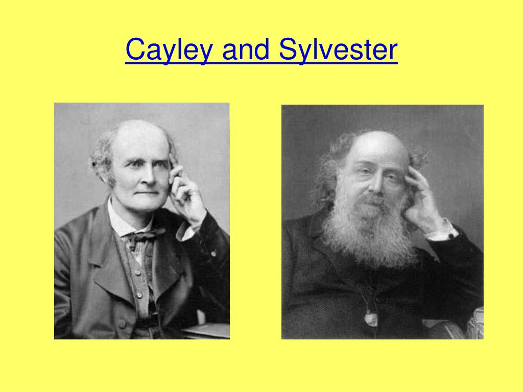 Cayley and Sylvester