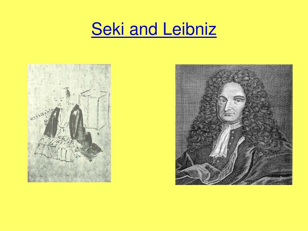 Seki and Leibniz
