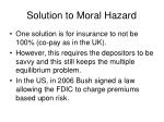 solution to moral hazard