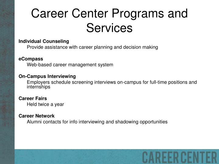 Career center programs and services
