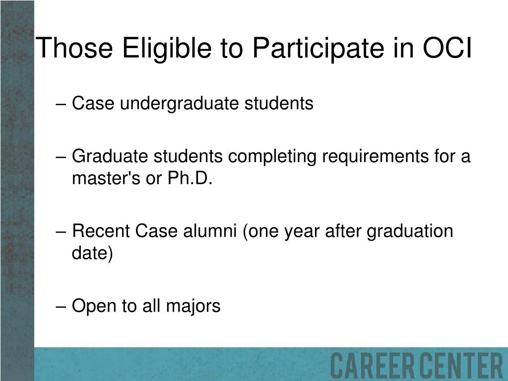 Those Eligible to Participate in OCI