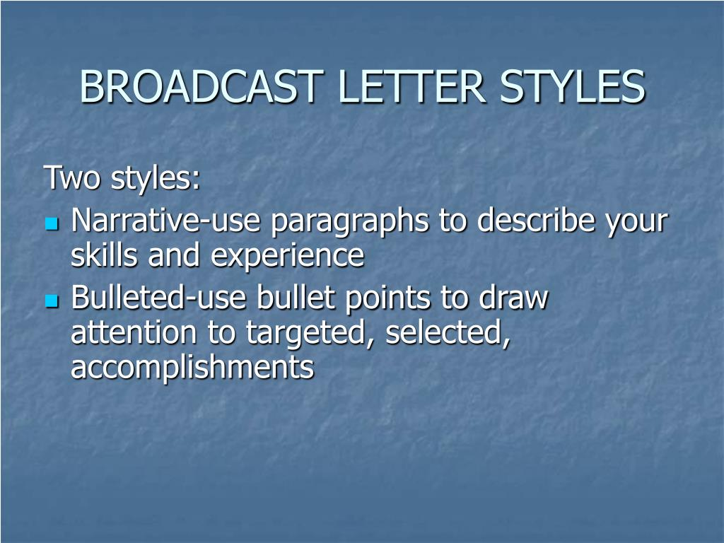 BROADCAST LETTER STYLES