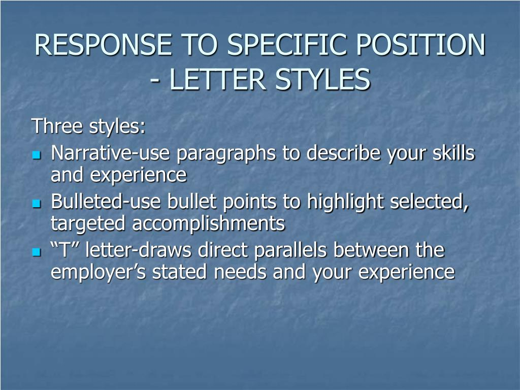 RESPONSE TO SPECIFIC POSITION - LETTER STYLES