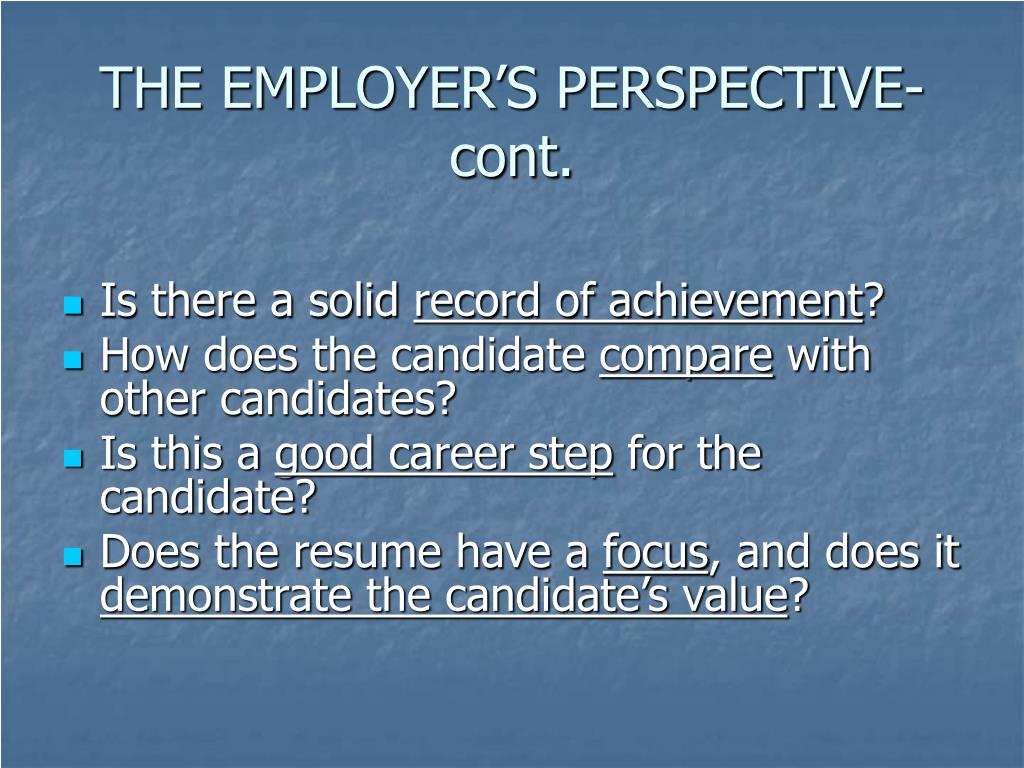THE EMPLOYER'S PERSPECTIVE-cont.