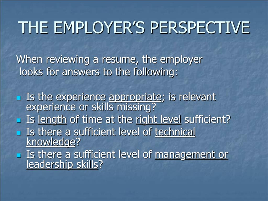 THE EMPLOYER'S PERSPECTIVE