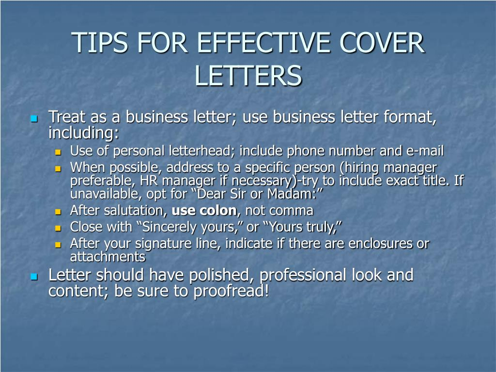TIPS FOR EFFECTIVE COVER LETTERS