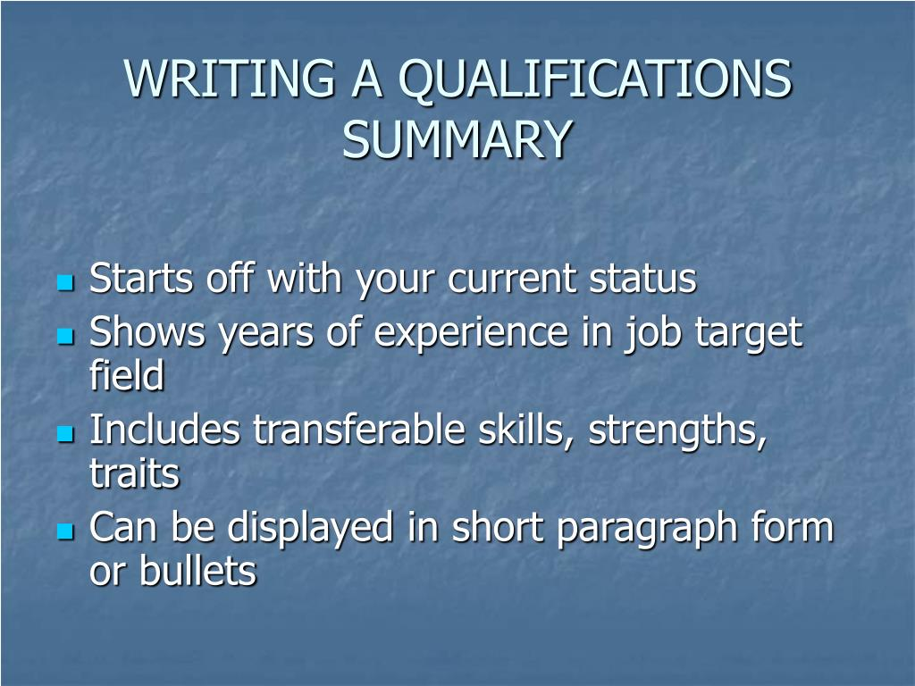 WRITING A QUALIFICATIONS SUMMARY