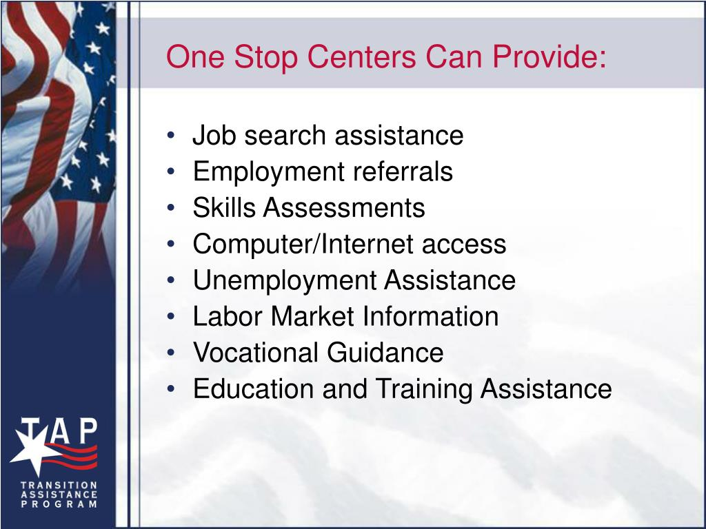 One Stop Centers Can Provide:
