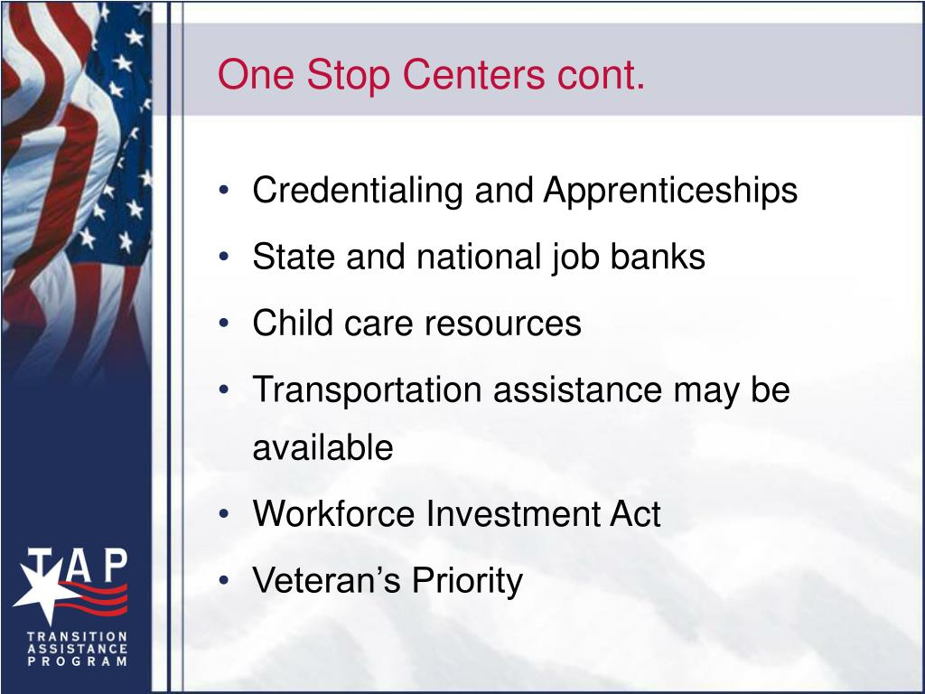 One Stop Centers cont.