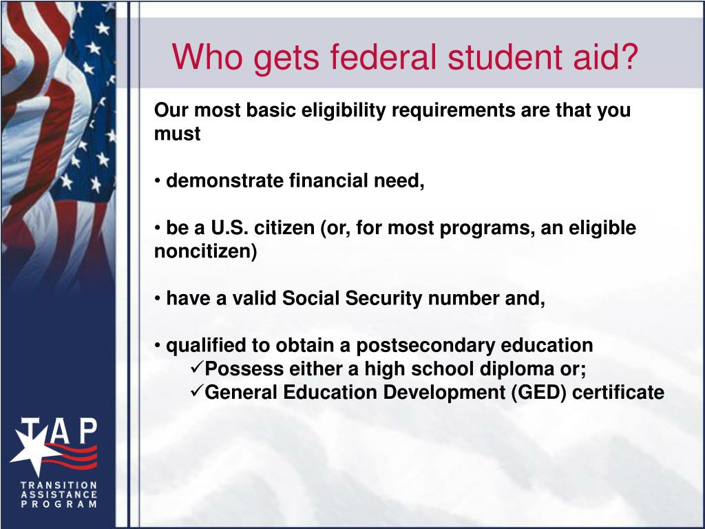 Who gets federal student aid?