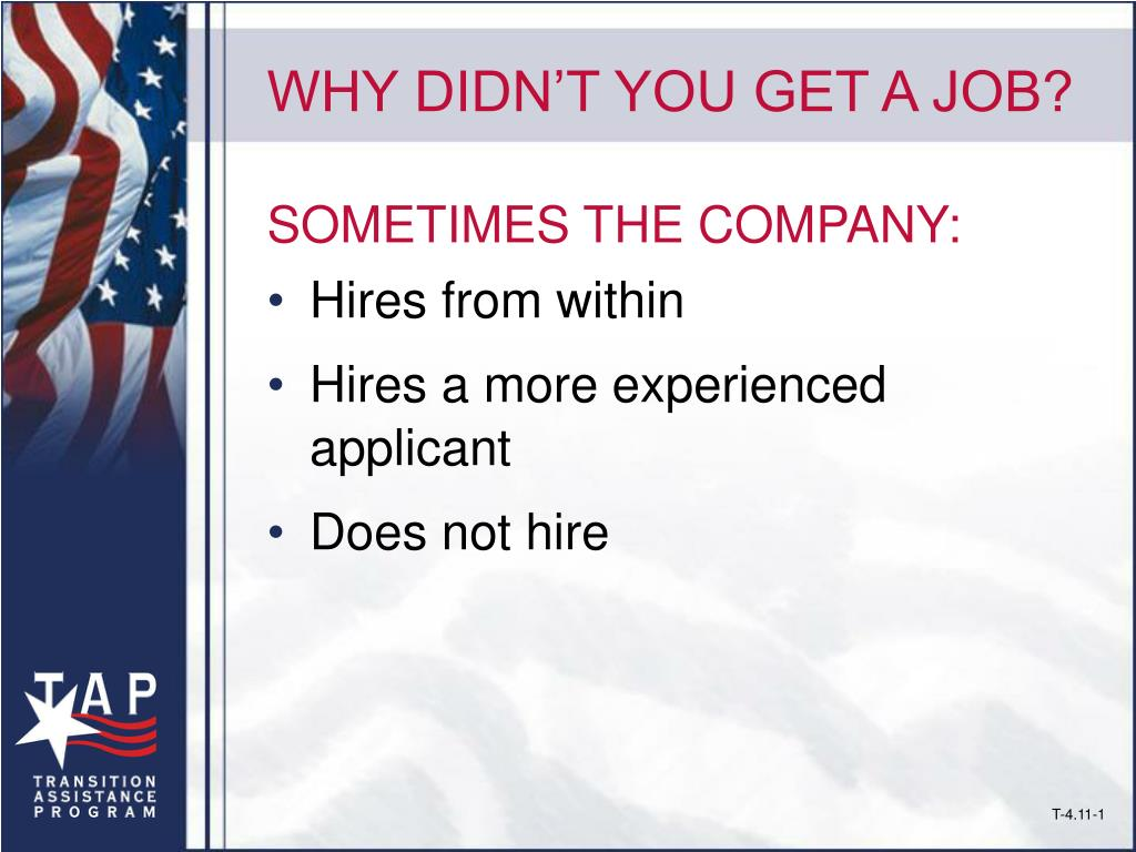 WHY DIDN'T YOU GET A JOB?