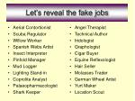 let s reveal the fake jobs