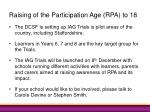 raising of the participation age rpa to 18