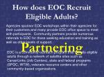 how does eoc recruit eligible adults