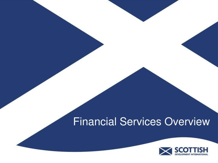 Financial services overview