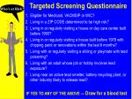 targeted screening questionnaire
