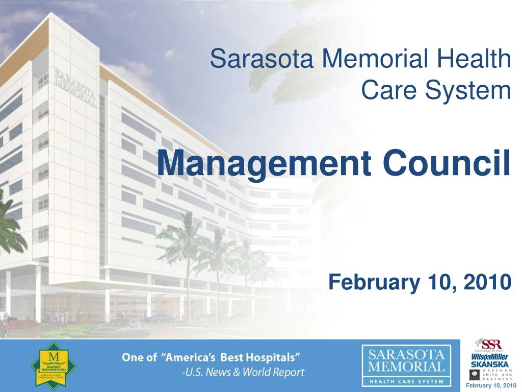 sarasota memorial health care system management council february 10 2010