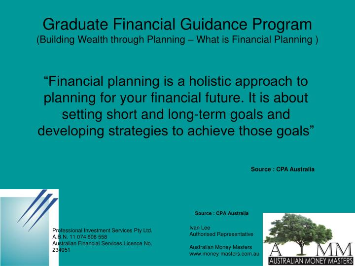 Graduate financial guidance program building wealth through planning what is financial planning