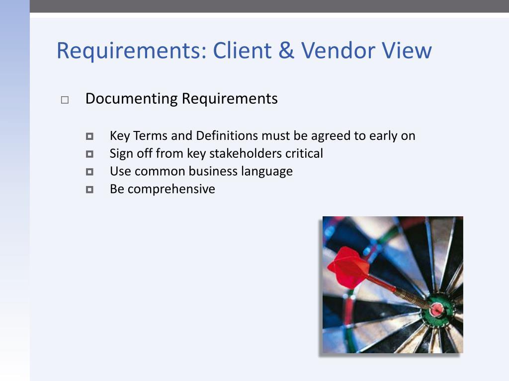 Requirements: Client & Vendor View