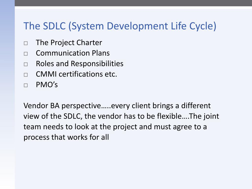 The SDLC (System Development Life Cycle)