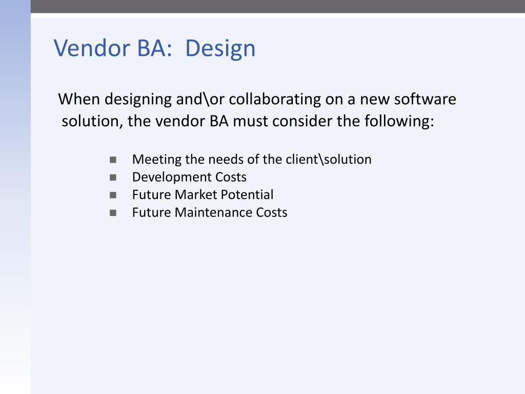 Vendor BA:  Design