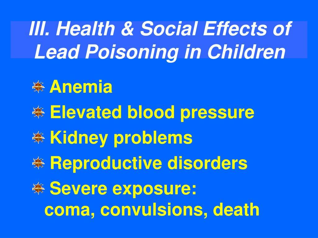 III. Health & Social Effects of