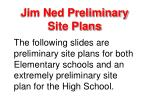 jim ned preliminary site plans