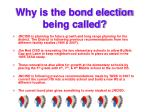 why is the bond election being called