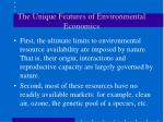 the unique features of environmental economics