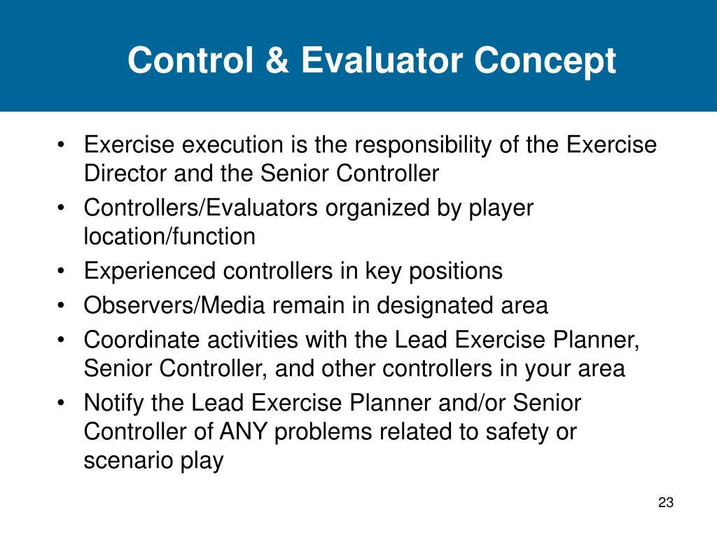 Control & Evaluator Concept