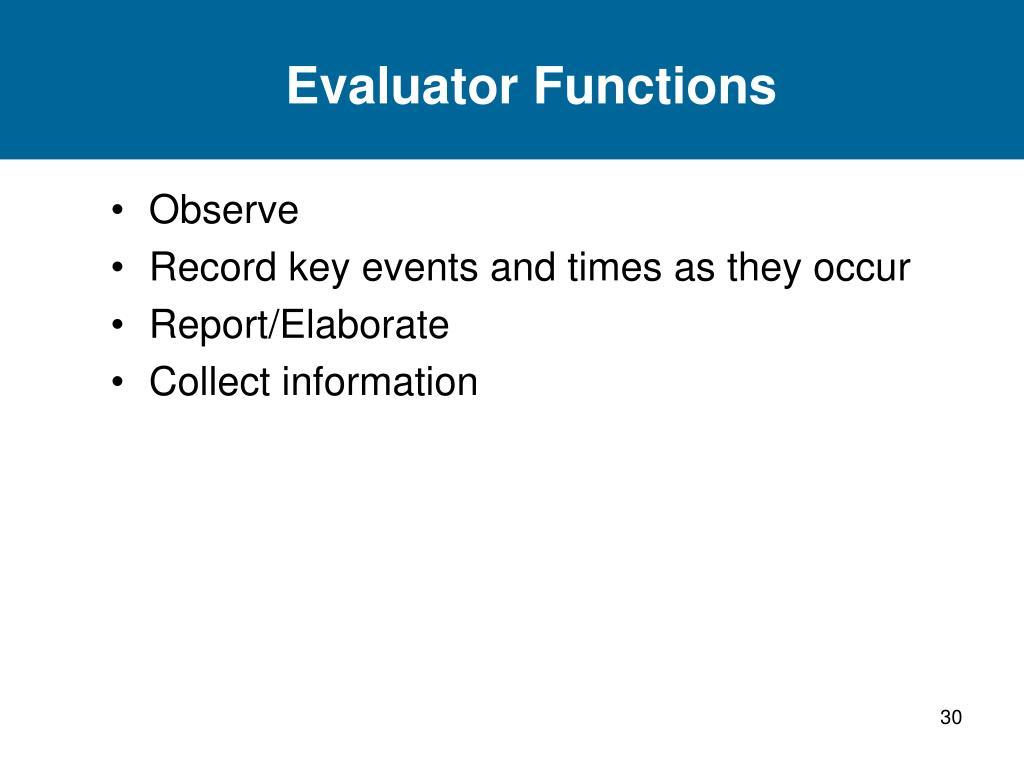 Evaluator Functions