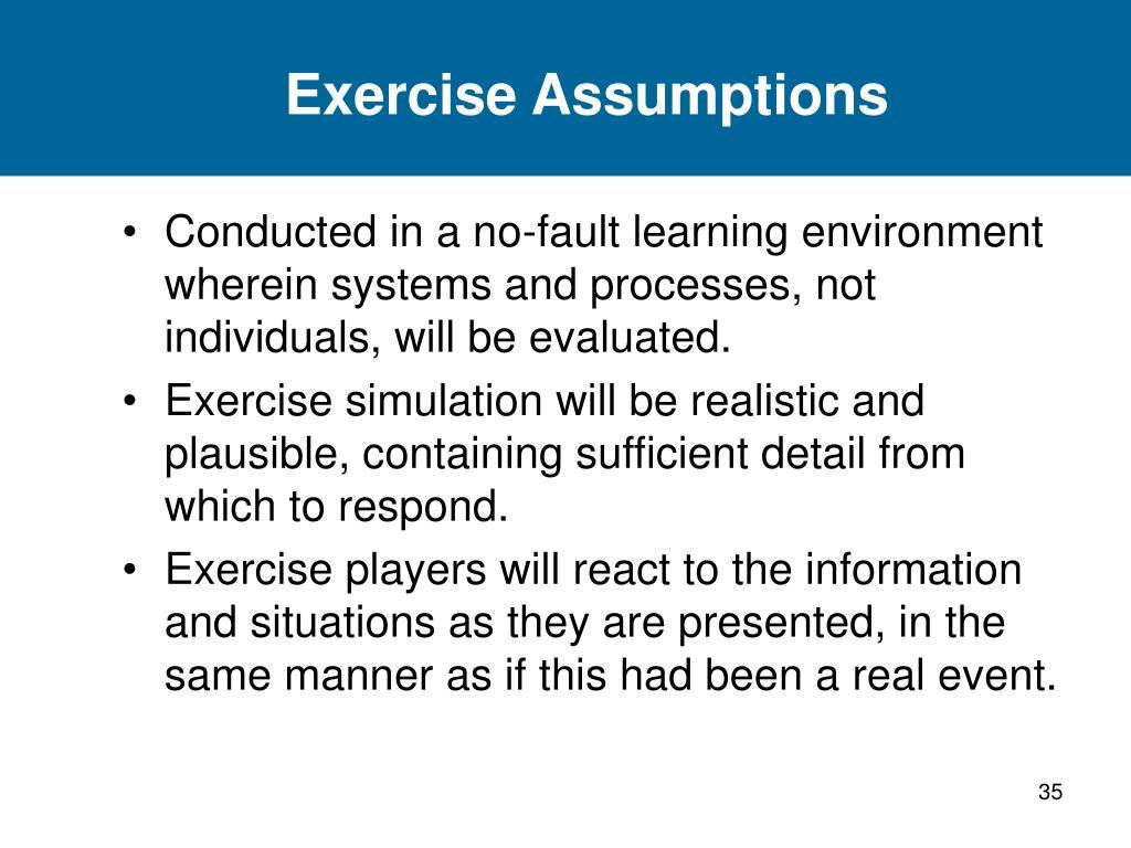 Exercise Assumptions